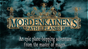 Mordenkainen's Path of the Planes